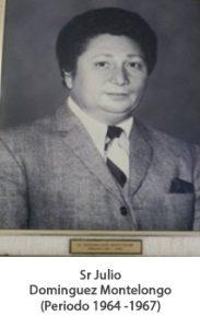 Sr julio Dominguez Montelongo. Periodo 1964— 1967