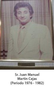 Sr. Juan Manuel Martin Cejas. Periodo 1976 — 1982