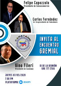 Lee más sobre el artículo Encuentro Gremial FEDECÁMARAS, CONSECOMERCIO Y CANATAME